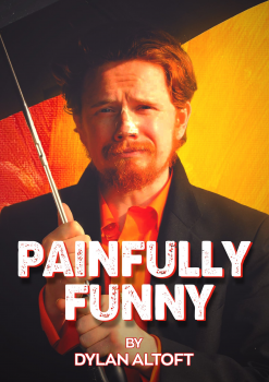 Dylan Altoft - Painfully Funny