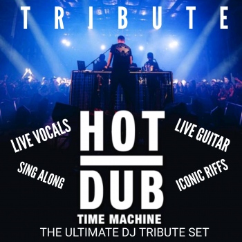 HOT DUB TIME MACHINE TRIBUTE
