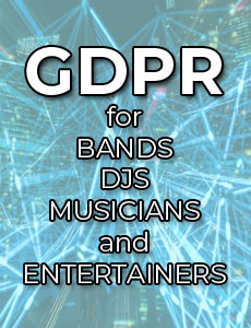gdpr for bands musicians entertainers and djs